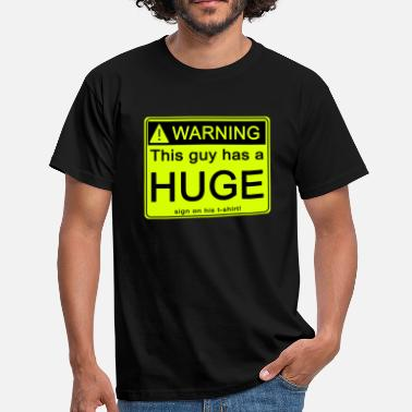 Suck My Cock Warning, this guy has a huge ... - Men's T-Shirt