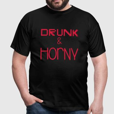Drunk & Horny - T-shirt Homme