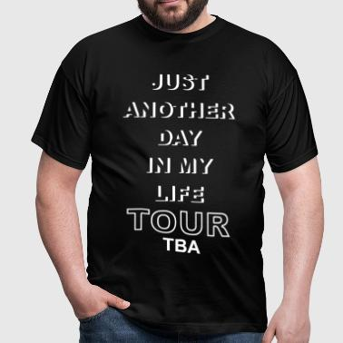 Life Tour TBA - Men's T-Shirt