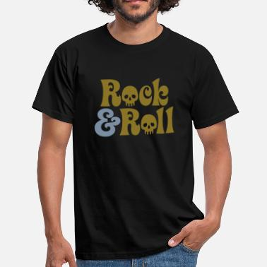 Rock And Roll Rock & Roll | Rock and Roll | Skull | Totenkopf - Men's T-Shirt