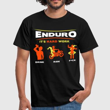Enduro - It's hard work BlackShirt - Männer T-Shirt