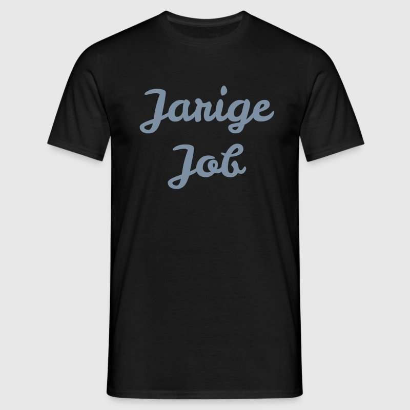 Jarige Job - Mannen T-shirt