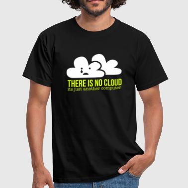 Ict-shirt no cloud - Mannen T-shirt