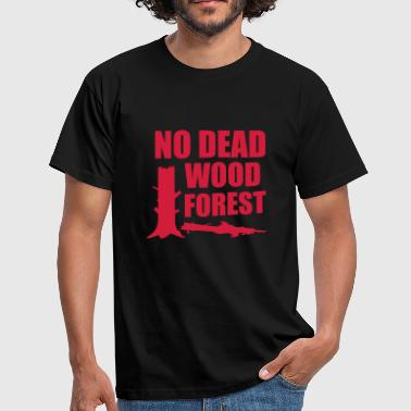 gegen nationalpark - no dead wood forest - Männer T-Shirt
