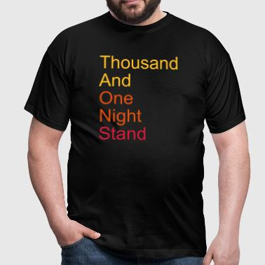 thousand and one night stand 3colors - Men's T-Shirt