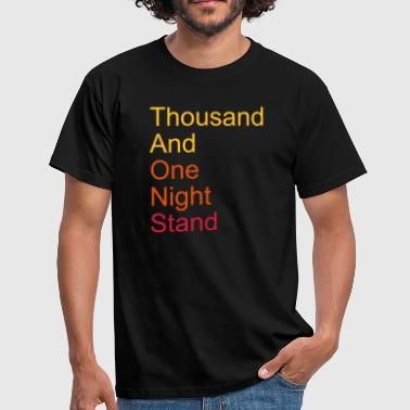 thousand and one night stand 3colors - T-skjorte for menn