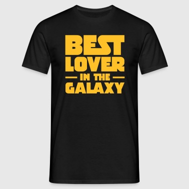 Best Lover In The Galaxy - Men's T-Shirt