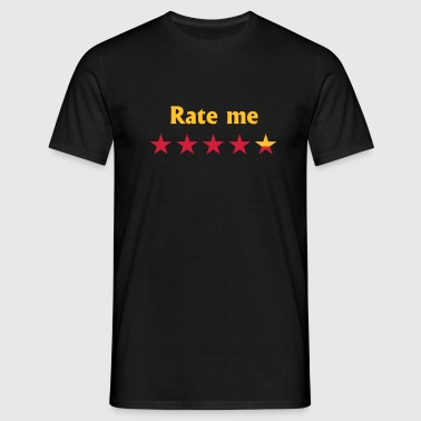Rate me - Mannen T-shirt