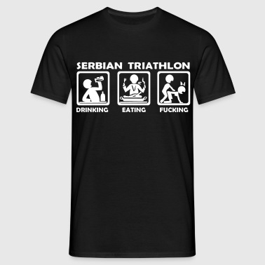 serbian triathlon eating drinking fucking - Men's T-Shirt