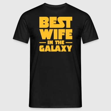 Best Wife In The Galaxy - Maglietta da uomo