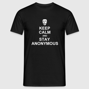 keep calm and stay anonymous - Miesten t-paita