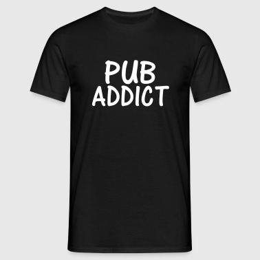 pub addict - Men's T-Shirt