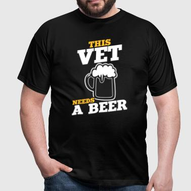 this vet needs a beer - Men's T-Shirt