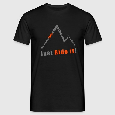 Berge Kette Just Ride it Freeride Downhill Enduro - Männer T-Shirt