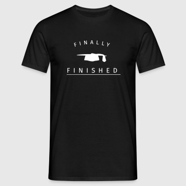 Finally finished - Mannen T-shirt