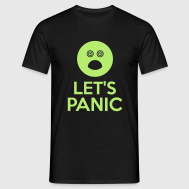 Let's Panic - Men's T-Shirt