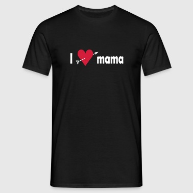 I love Mama - T-shirt Homme