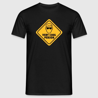 Caution! Very Cool Person - Mannen T-shirt