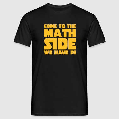 Come To The Math Side - Mannen T-shirt