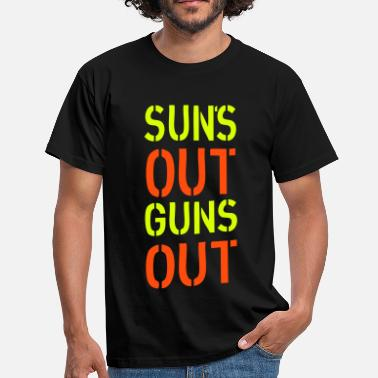 Suns Out Guns Out Sun's Out - Men's T-Shirt
