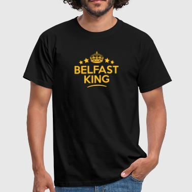 belfast king keep calm style crown stars - T-shirt Homme