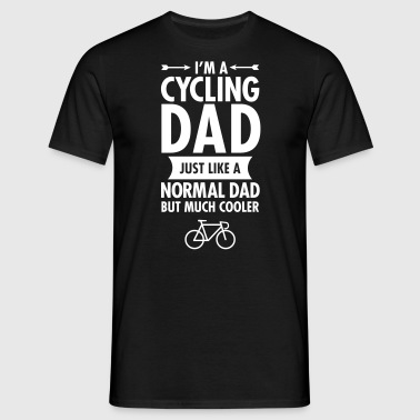 I'm A Cycling Dad... - Männer T-Shirt