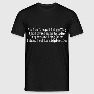 SIA Lyrics: Bird Set Free - Männer T-Shirt