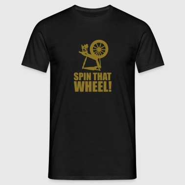 Spin that wheel! - Mannen T-shirt