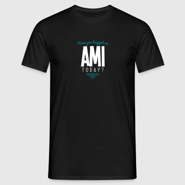 have you hugged an ami name today - Men's T-Shirt