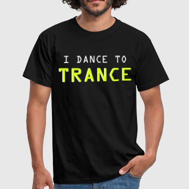 Trance Music Trance - Men's T-Shirt