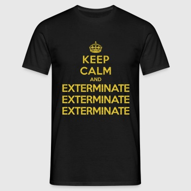 Keep calm and exterminate (Doctor Who) - Miesten t-paita