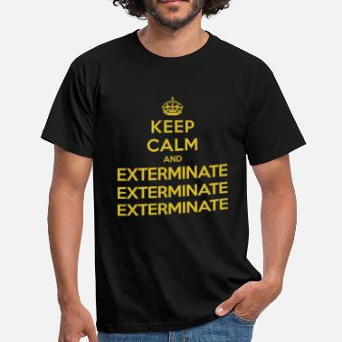 Who Keep calm and exterminate (Doctor Who) - T-shirt herr