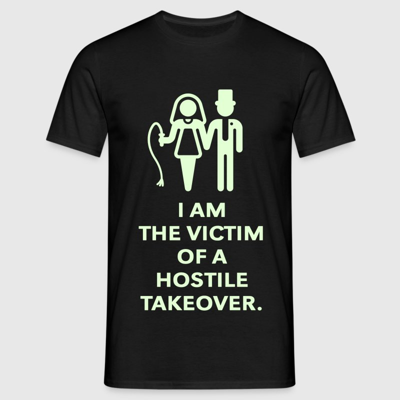 Victim Of Hostile Takeover (Bachelor Party / Groom - Men's T-Shirt