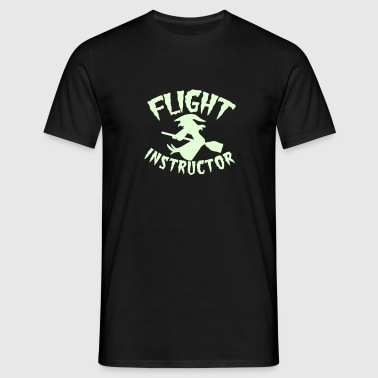 FLIGHT INSTRUCTOR witch on a broomstick - Men's T-Shirt