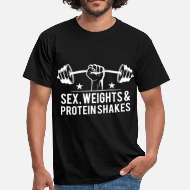Shake Sex weights and protein shakes - Männer T-Shirt