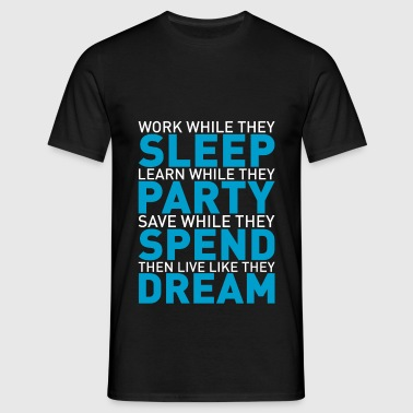 Work while they sleep - T-shirt herr