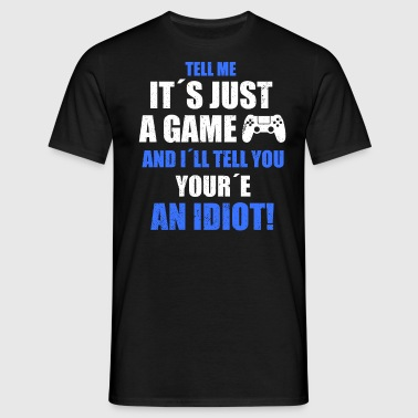 TELL ME IT´S JUST A GAME - T-shirt herr