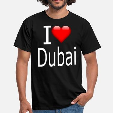 Dubai I love Dubai; I love Dubai gift idea - Men's T-Shirt