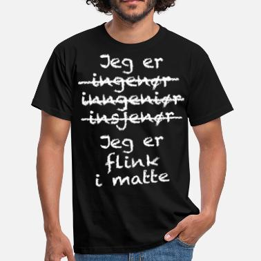 Geek Flink i matte - T-skjorte for menn
