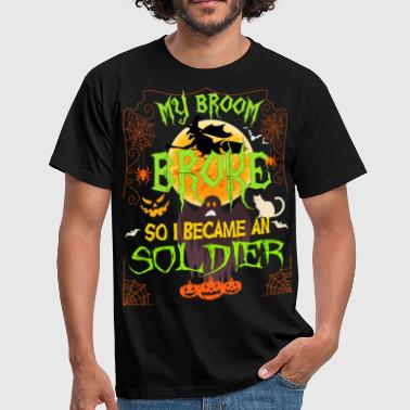 My Broom Broke So I Became A Soldier - Men's T-Shirt