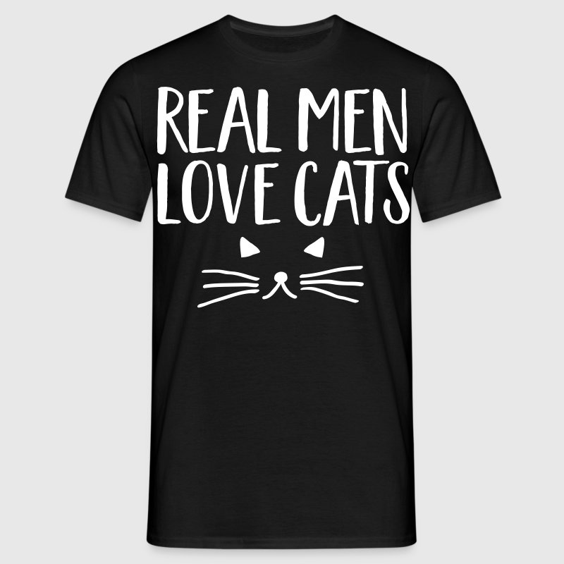 Real Men Love Cats - T-shirt Homme