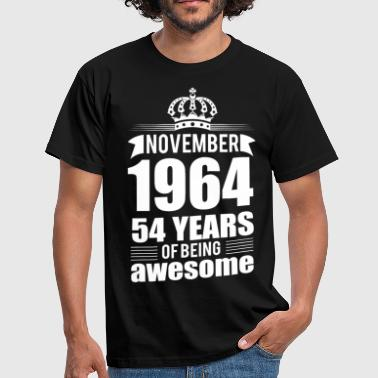 November 1964 54 years of being awesome - Men's T-Shirt