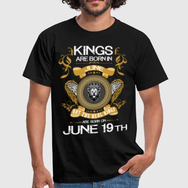 Kings Are Born In June 19th - Men's T-Shirt