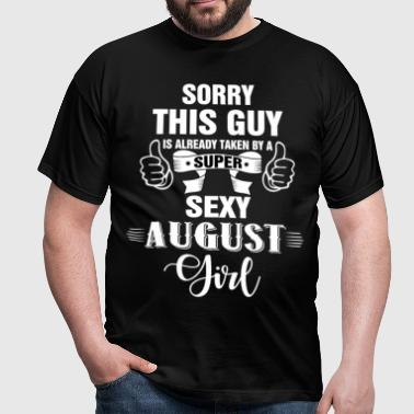sorry this guy is already taken by a super sexy a - Men's T-Shirt