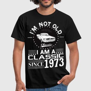 Born In 1973 Classic since 1973 - Men's T-Shirt