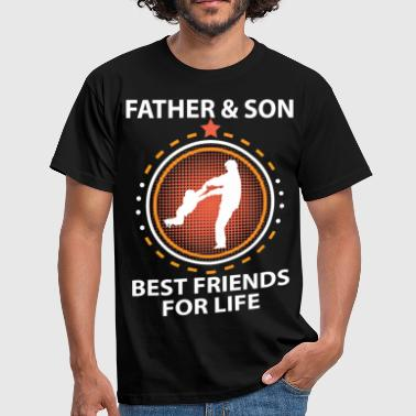 Father And Son Best Friends For Life Father And Son Best Friends For Life - Men's T-Shirt
