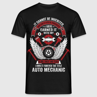 Forever The Title Auto Mechanic - Men's T-Shirt