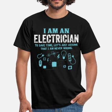 Electrician I Am An Electrician... - Men's T-Shirt