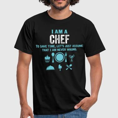 Sous Chef I Am A Chef... - Men's T-Shirt