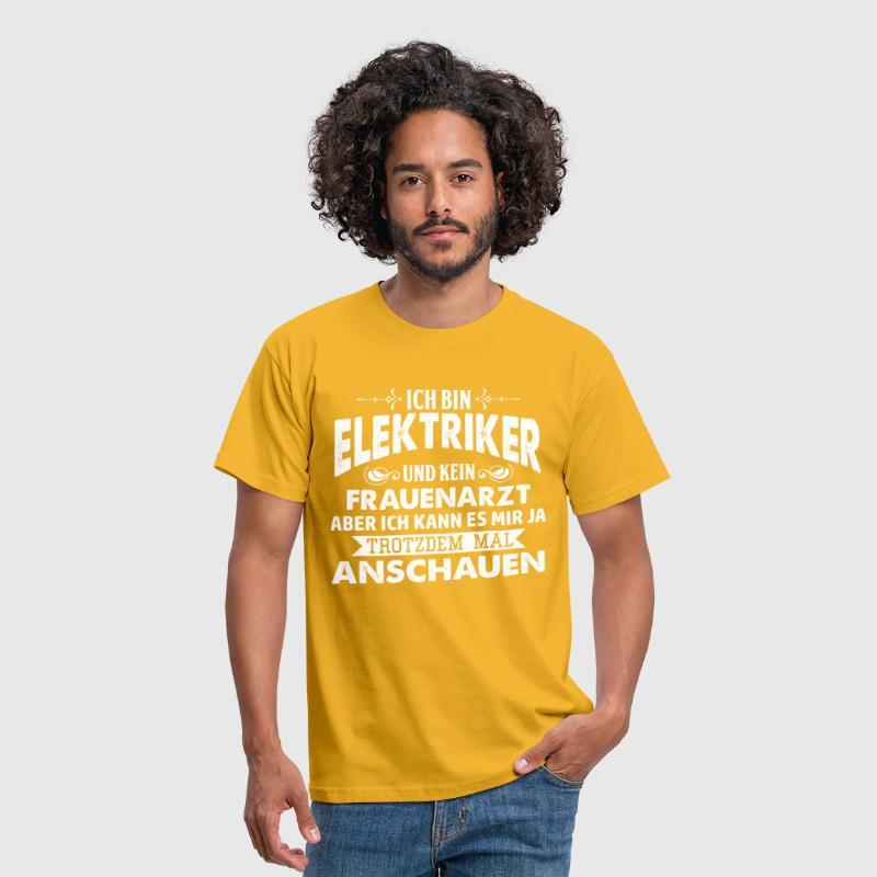 Elektriker - Kein Frauenarzt - Fun T-shirt von gbcodes | Spreadshirt